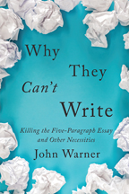 Cover of Why They Can't Write by John Warner